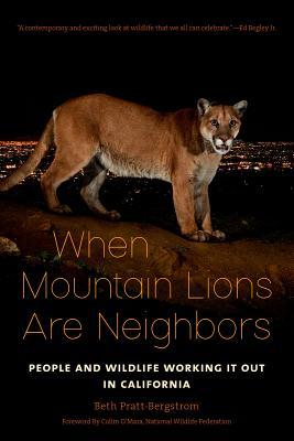 When Mountain Lions are Neighbors by Beth Pratt Bergstrom
